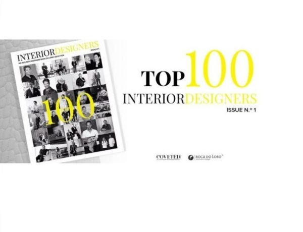 top 100 interior designers Top 100 Interior Designers by Coveted Magazine and Boca do Lobo – 1 feat 1 600x460