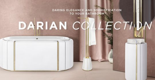darian collection Dare to Take Full Sophistication to Your Bathroom: Discover Darian Collection Darian Collection 2 540x280 bathroom design Discover Our New E-book Page and Transform Your Bathroom Design Darian Collection 2 540x280